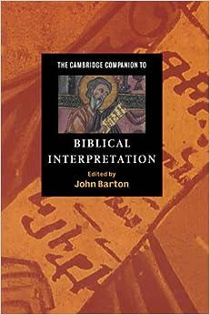 Book The Cambridge Companion to Biblical Interpretation (Cambridge Companions to Religion)
