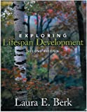 Exploring Lifespan Development, Berk, Laura E. and Berk, 0205030815
