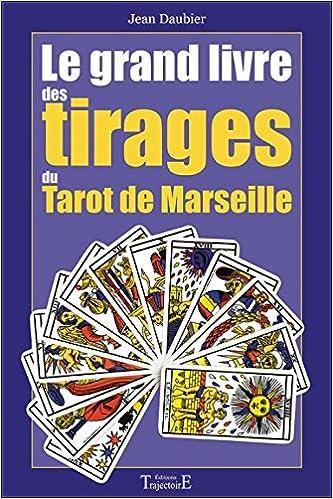 Livre Le grand livre des tirages du tarot de Marseille pdf epub