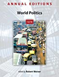 Annual Editions: World Politics 13/14, Robert Weiner, 0078135990