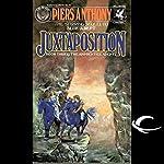 Juxtaposition: Apprentice Adept Series, Book 3   Piers Anthony