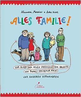 Alles Familie Vom Kind Der Neuen Freundin Vom Bruder Von Papas Früherer Frau Und Anderen Verwandten Amazon Com Br