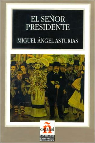 El Senor Presidente/the President (Leer En Espanol, Level 6)