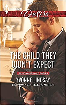 Book The Child They Didn't Expect (Billionaires and Babies) by Yvonne Lindsay (2014-10-07)