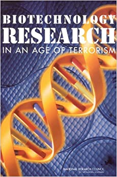 Book Biotechnology Research in an Age of Terrorism