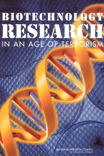Download Biotechnology Research in an Age of Terrorism (Biosecurity) PDF