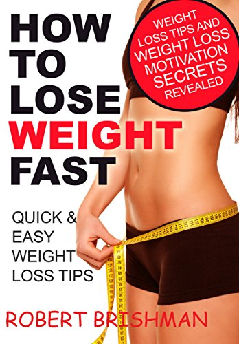 Amazon Com How To Lost Weight Fast Quick Easy Weight Loss Tips