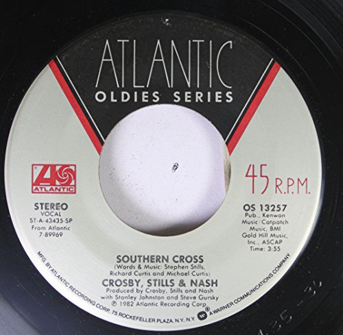 CROSBY, STILLS & NASH 45 RPM SOUTHERN CROSS / WASTED ON THE WAY