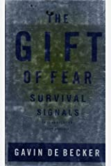 The Gift of Fear: Survival Signals That Protect Us from Violence by Gavin de Becker (1999-05-11) Hardcover