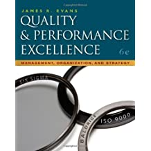 Quality & Performance Excellence by Evans, James R. 6th edition (2010) Paperback