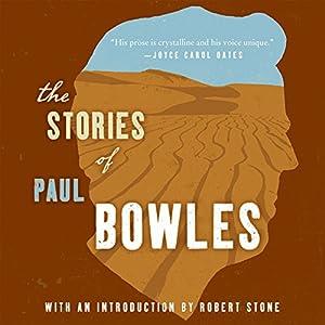 The Stories of Paul Bowles Audiobook