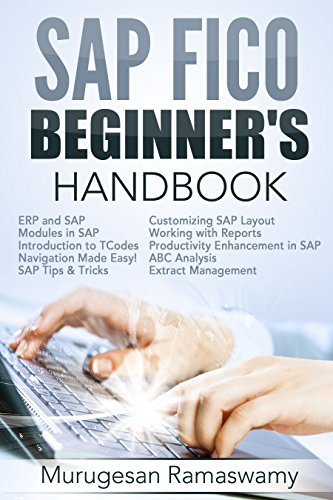 Download SAP FICO BEGINNER'S HAND BOOK: Your SAP User Manual, SAP for Dummies, SAP Books (SAP FICO BOOKS Book 1) Pdf