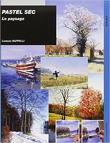 Pastel sec : Le paysage