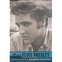 Elvis Presley (Up Close)