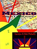 Destination Mexico, Carolyn Mehaffy and Bob Mehaffy, 0939837412