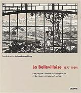 La Bellevilloise : Une histoire de la coopération et du mouvement ouvrier français, 1877-1939