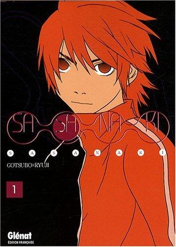 Sasanaki, Tome 1