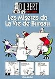 Dilbert, tome 1: Les misères de la vie de bureau