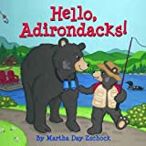 Hello, Adirondacks!, Martha Day Zschock, 1933212551