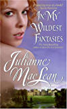 In My Wildest Fantasies: Pembroke Palace Series, Book One