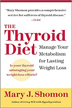 Book The Thyroid Diet: Manage Your Metabolism for Lasting Weight Loss