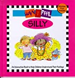 How I Feel - Silly, Marcia Leonard, 1891100416