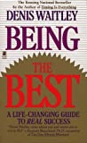 Being the Best, Denis E. Waitley, 0671701673