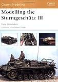 Modelling the Sturmgeschütz III, Gary Edmundson, 1841769495