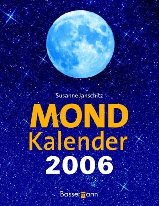 Mondkalender 2006.