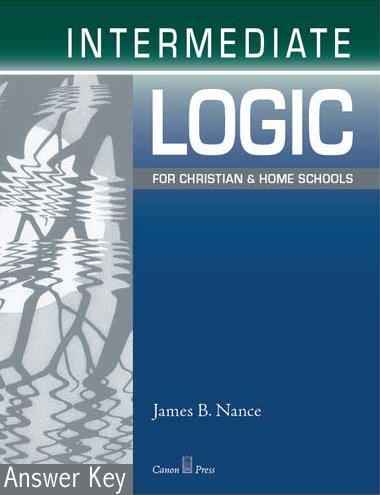 Intermediate Logic: Answer Key (2nd (Logic Answer Key)