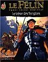 Le Félin, tome 14 : Le Trésor des Templiers par Ténor