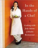 In the Hands of a Chef, Jody Adams and Ken Rivard, 068816837X
