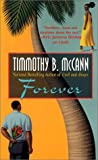 Forever, Timmothy B. McCann and Timmothy McCann, 0758203535