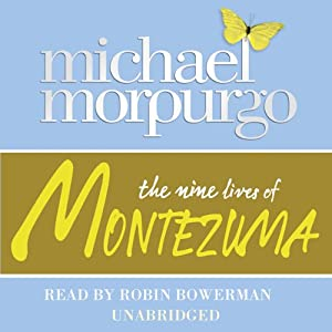 The Nine Lives of Montezuma Audiobook