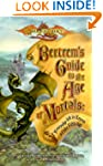 Bertrem's Guide to the Age of Mortals...