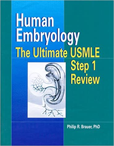 Human embryology the ultimate usmle step 1 review 1e human embryology the ultimate usmle step 1 review 1e 1st edition fandeluxe Gallery