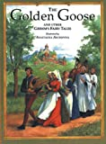 img - for The Golden Goose and Other Grimm's Fairy Tales book / textbook / text book