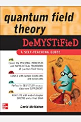 Quantum Field Theory Demystified: A Self-Teaching Guide Kindle Edition