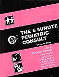 The 5 Minute Pediatric Consult 9780683307443