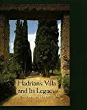 Hadrian's Villa and Its Legacy by William L. MacDonald front cover