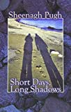 img - for [(Short Days, Long Shadows)] [Author: Sheenagh Pugh] published on (June, 2014) book / textbook / text book