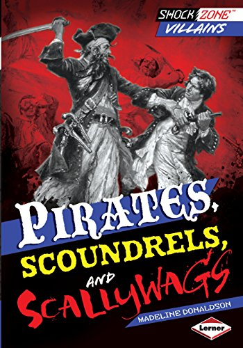 Pirates, Scoundrels, and Scallywags (ShockZone ™ — Villains) by [Donaldson, Madeline]