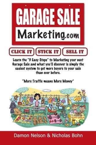 Garage Sale Marketing: Learn the Secrets to Making Your Garage Sale a Huge Success pdf