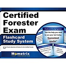Certified Forester Exam Flashcard Study System: CF Test Practice Questions & Review for the Certified Forester...