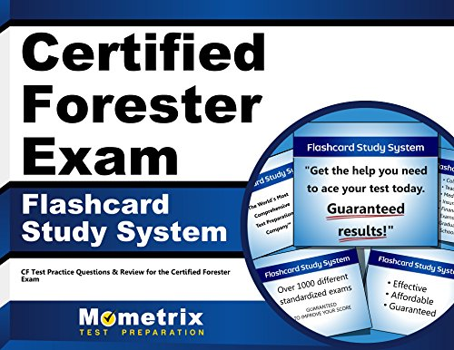 Certified Forester Exam Flashcard Study System: CF Test Practice Questions & Review for the Certified Forester Exam (Cards)