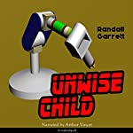 Unwise Child | Randall Garrett