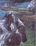 Illustrated Dictionary of Physical Geography, Henry T. Conserva, 1418432784