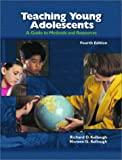 Teaching Young Adolescents, Richard D. Kellough and Noreen G. Kellough, 0130617083