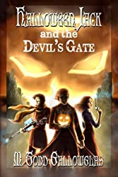 Halloween Jack and the Devil's Gate (Volume 1)