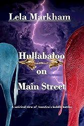 Hullabaloo on Main Street: A Satirical Look at America's Bubble Battles